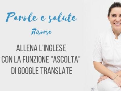 "La funzione ""Ascolta"" di Google Traduttore [video]"