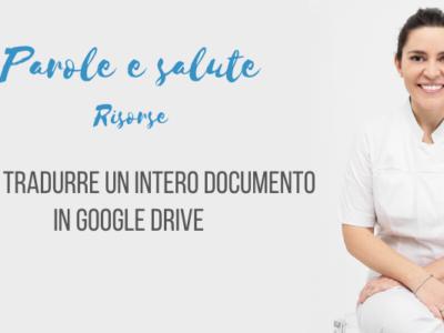 Come tradurre un intero documento in Google Drive [video]