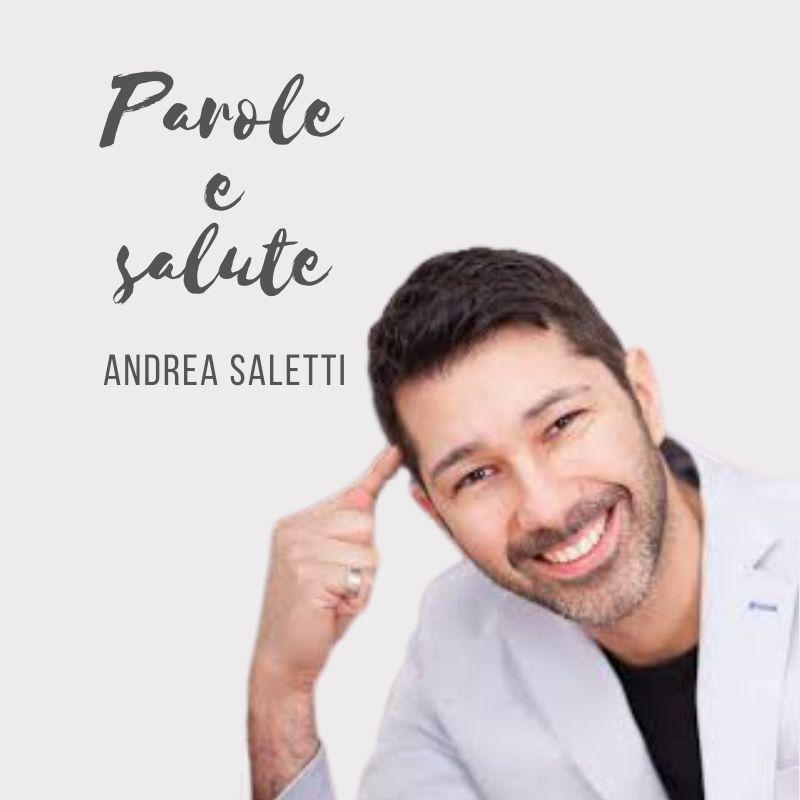 Andrea Saletti Parole e salute Podcast