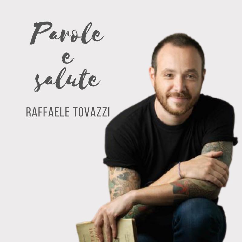 PNL con Raffaele Tovazzi podcast Parole e salute